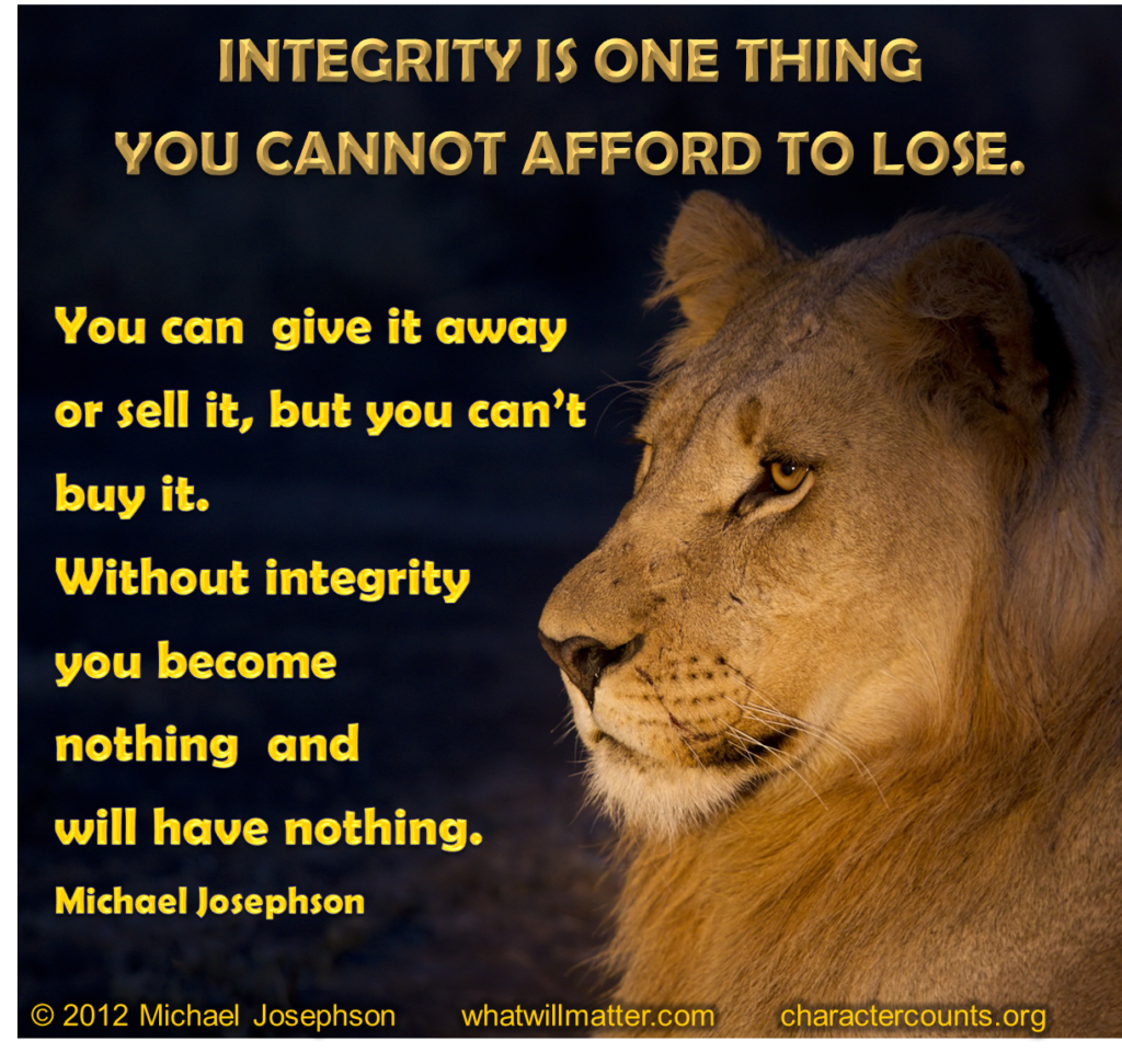 Leadership And Ethics Quotes: The Engine Of Integrity By Michael