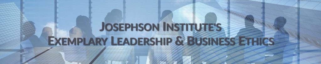 Exemplary Business Ethics & Leadership