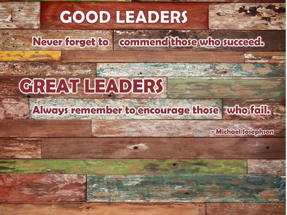 Good leaders never forget