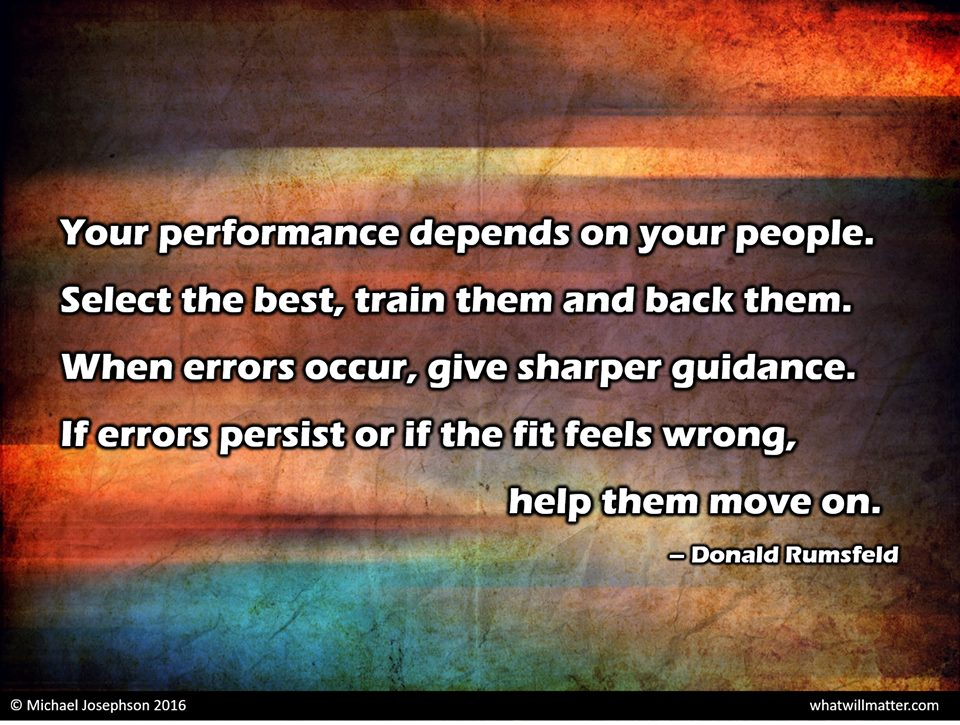 Your performance depends on your people.